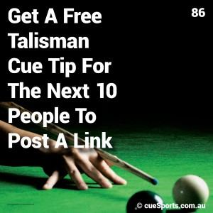 Get A Free Talisman Cue Tip For The Next 10