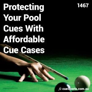 Protecting Your Pool Cues With Affordable Cue Cases