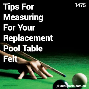 Tips For Measuring For Your Replacement Pool Table Felt