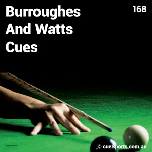 Burroughes And Watts Cues
