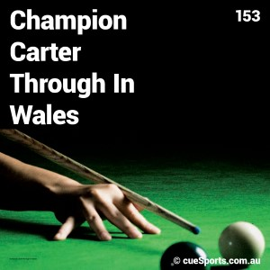 Champion Carter Through In Wales