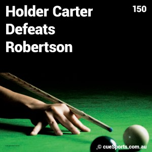 Holder Carter Defeats Robertson