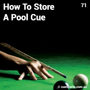 How To Store A Pool Cue
