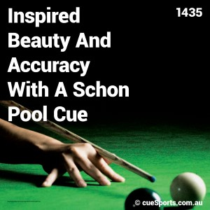 Inspired Beauty And Accuracy With A Schon Pool Cue