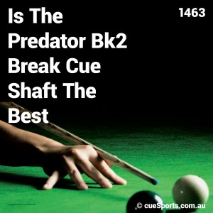 Is The Predator Bk2 Break Cue Shaft The Best