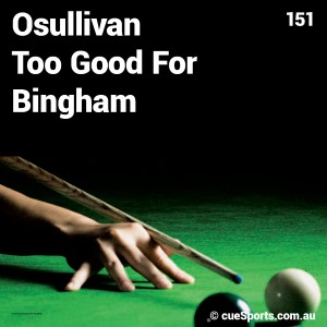 Osullivan Too Good For Bingham