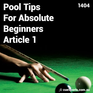 Pool Tips For Absolute Beginners Article 1