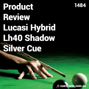 Product Review Lucasi Hybrid Lh40 Shadow Silver Cue