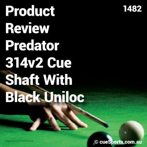 Product Review Predator 314v2 Cue Shaft With Black Uniloc Collar