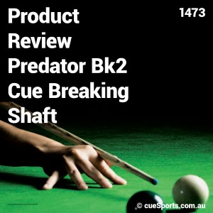 Product Review Predator Bk2 Cue Breaking Shaft