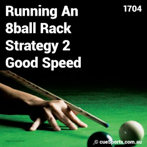 Running An 8ball Rack Strategy 2 Good Speed
