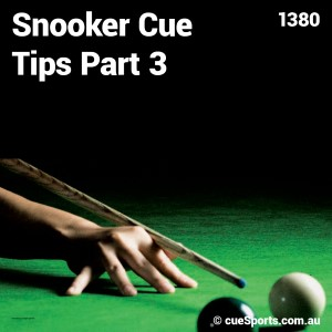 Snooker Cue Tips Part 3