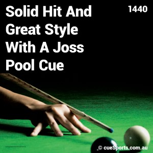 Solid Hit And Great Style With A Joss Pool Cue