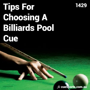 Tips For Choosing A Billiards Pool Cue