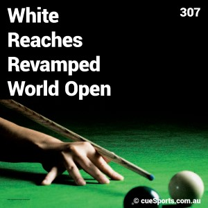 White Reaches Revamped World Open