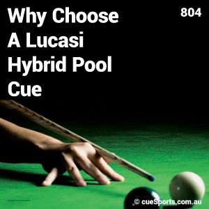 Why Choose A Lucasi Hybrid Pool Cue